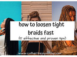 loosen tight braids