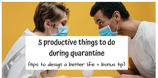 thins to do during quarantine